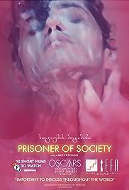 Prisoner of Society Poster