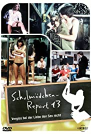 Schoolgirl Report Vol. 13: Don't Forget Love During Sex (1980) Poster - Movie Forum, Cast, Reviews