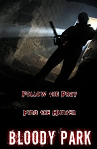 Downloads for movie trailers Bloody Park by none [Avi]
