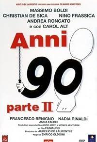 Primary photo for Anni 90 - Parte II