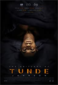 The Obituary of Tunde Johnson (2021) Poster - Movie Forum, Cast, Reviews