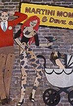 Martini Mom and Devil Spawn