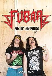 Fubar Age of Computer Poster