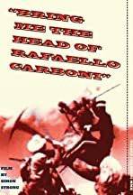 Bring me the Head of Rafaello Carboni!