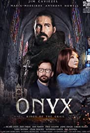 Onyx, Kings of the Grail Poster