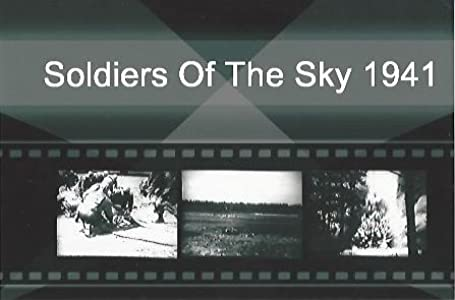 Easy movie downloads for free Soldiers of the Sky by [Full]