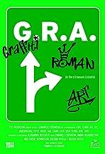 G.R.A.: Graffiti, Roman Art