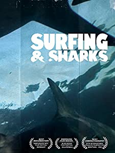 Rent movie downloads online Surfing and Sharks, Julian Watson [720x576] [720x400] [1280x720p]