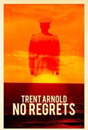 Trent Arnold: No Regrets