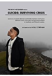 Suicide: Surviving Crisis