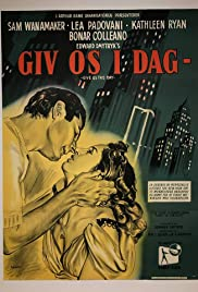 Give Us This Day (1949) Poster - Movie Forum, Cast, Reviews