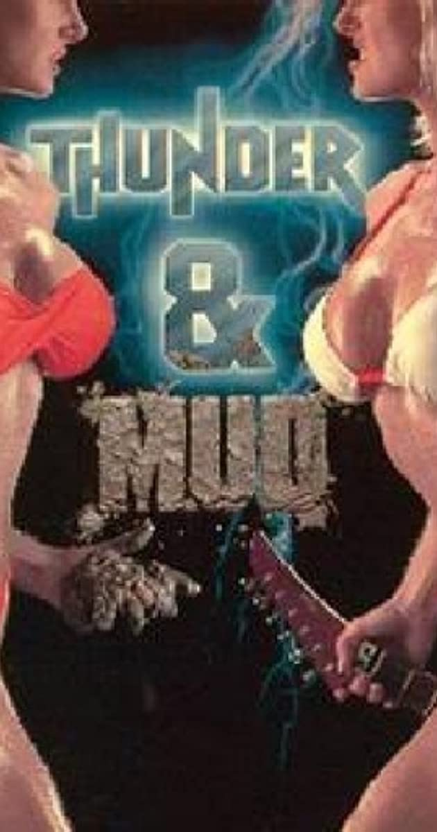 Thunder And Mud 1990 Imdb