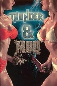 Thunder and Mud by Penelope Spheeris