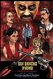 ##SITE## DOWNLOAD Sin sangre nunca (2012) ONLINE PUTLOCKER FREE
