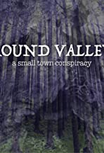 Round Valley: A Small Town Conspiracy