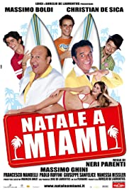 Natale a Miami(2005) Poster - Movie Forum, Cast, Reviews