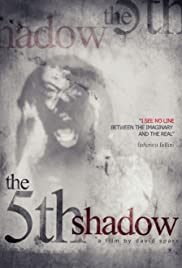 The 5th Shadow
