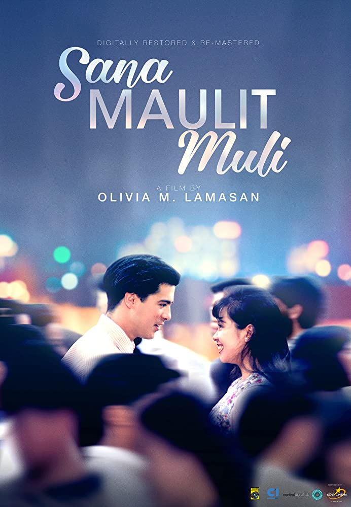Sana maulit muli (1995) Digitally Restored/Remastered HD version