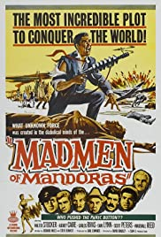 The Madmen of Mandoras Poster