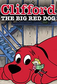 Primary photo for Clifford the Big Red Dog