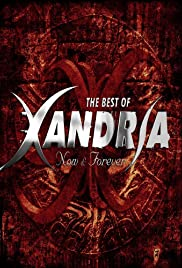 Xandria: Now & Forever - History and Future of Xandria Poster