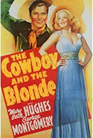 Mary Beth Hughes and George Montgomery in The Cowboy and the Blonde (1941)