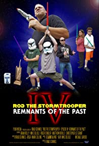Primary photo for Rod the Stormtrooper: Episode IV - Remnants of the Past