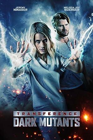 Dị Nhân Bóng Tối - Transference: Escape the Dark