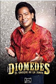 Diomedes, el Cacique de La Junta (2015– )