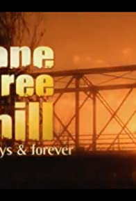 Primary photo for One Tree Hill: Always & Forever