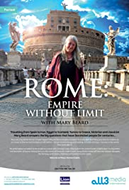 Mary Beard's Ultimate Rome: Empire Without Limit Poster