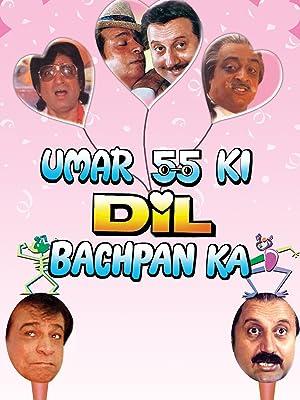 Gulshan Grover Umar 55 Ki Dil Bachpan Ka Movie