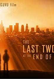 The Last Two Lovers at the End of the World Poster