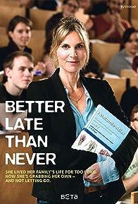 Primary photo for Besser Spät als Nie