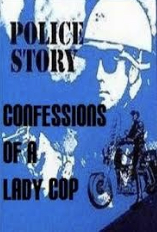 Police Story: Confessions of a Lady Cop (1980)