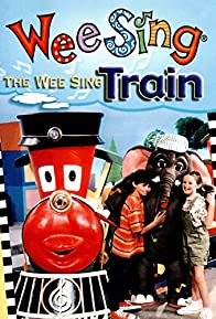 Primary photo for The Wee Sing Train