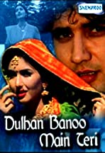 Dulhan Banoo Main Teri