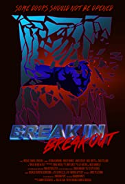 Break In Break Out Poster