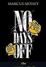 Marcus Money: No Days Off (Music-Movie)