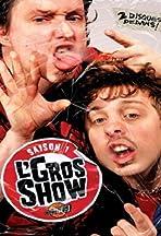L'Gros Show