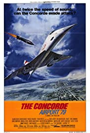 The Concorde... Airport '79 (1979) Poster - Movie Forum, Cast, Reviews