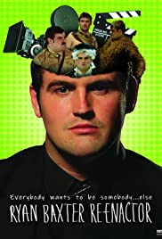 Ryan Baxter: Reenactor Poster