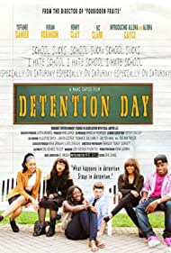Marc Cayce, Shacola Thompson, Alichia Cayne, Allena Cayce, Tiffanie Damier, Hiram Robinson, and Dalton Hahn in Detention Day (2017)