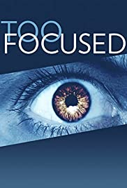 Too Focused Poster
