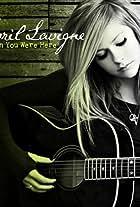 Avril Lavigne: Wish You Were Here