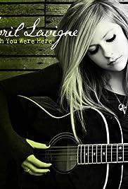 Avril Lavigne: Wish You Were Here Poster