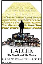 Laddie: The Man Behind the Movies
