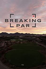 Primary photo for Breaking Par