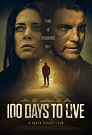 100 Days to Live (2019) HDRip English Movie Watch Online Free