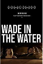 ##SITE## DOWNLOAD Wade in the Water (2019) ONLINE PUTLOCKER FREE